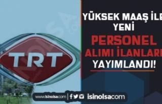 TRT Yeni İlan Yayımladı: KPSS Siz Personel Alımı...