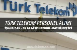 Türk Telekom İŞKUR Üzerinden Daimi ve Geçici...