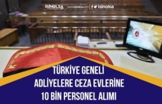 Türkiye Geneli Adliyelere ve Ceza Evlerine 10 Bin...