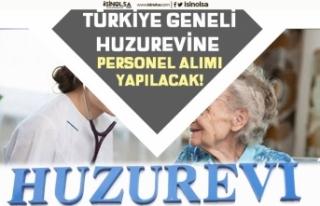 Türkiye Genelinde Huzurevlerinde Personel Alımı...