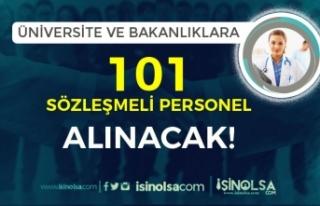 Üniversitelere ve Bakanlığa 101 Sözleşmeli Personel...