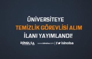 Üniversiteye İŞKUR'da Engelli Temizlik Görevlisi...