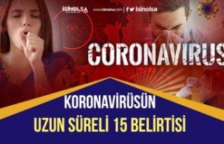 Uzmanlar Açıkladı! Koronavirüsün Uzun Süren...