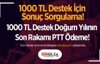 1000 TL Destek İçin Sonuç Sorgulama! 1000 TL Destek...