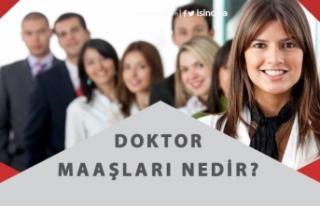 2020 Doktor Maaşları Nedir? Kamu ve Özel Doktorlar...