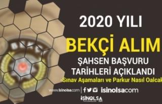 2020 Yılı Bekçi Alımı Şahsen Başvuru Tarihleri...