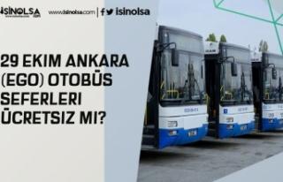 29 Ekim Ankara (EGO) Otobüs Seferleri Ücretsiz Mi?