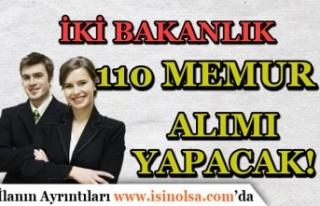 2 Bakanlık ( Dışişleri ve İçişleri ) 110 KPSS'li...