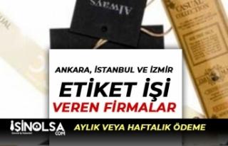 Ankara, İstanbul ve İzmir Evlere Etiket İşi Veren...