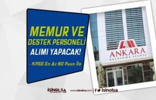 Ankara Kalkınma Ajansı Destek Personeli ve Memur...