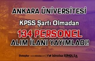 Ankara Üniversitesi İŞKUR Üzerinden 134 Hasta...
