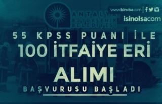 Antalya Büyükşehir Belediyesi 100 İtfaiye Eri...