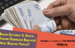 Bakan Duyurdu: 5. Sosyal Yardım Ödemeleri Başlıyor!...