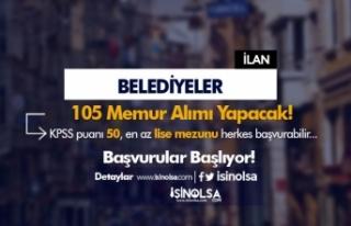 Belediyelere 105 İtfaiye Eri ve Zabıta Memuru Alımı...
