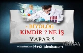 Biyolog Kimdir? Ne İş Yapar? Nasıl olunur? Maaşları...