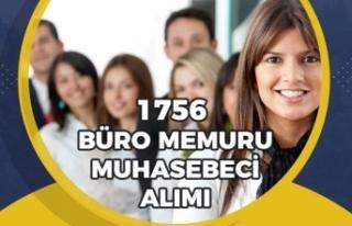 Büro Memuru ve Muhasebeci Kadrosunda 1756 Personel...