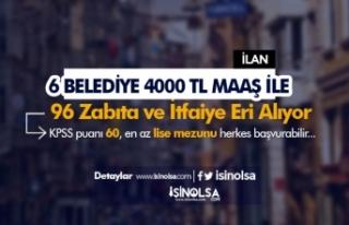En Az 4000 TL Maaş İle 6 Belediye 96 İtfaiyeci...