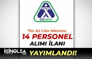 İzmir Büyükşehir Belediyesi İZELMAN Yeni İlan...