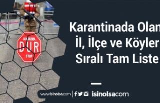 Karantinada Olan İl, İlçe ve Köyler (Sıralı...