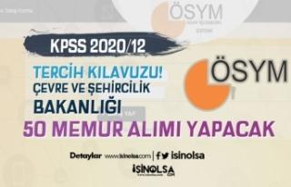 KPSS 2020/12 Tercih Kılavuzu: ÇŞB 50 Memur Alımı!...