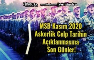 MSB Kasım 2020 Askerlik Celp Tarihin Açıklanmasına...