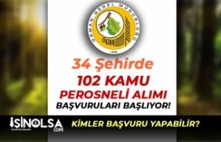 OGM 34 Şehirde 102 Kamu Personeli Alımı Başvurusu...