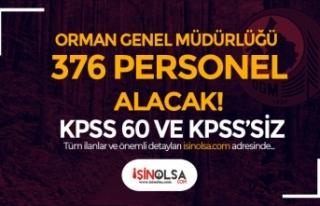 OGM KPSS 60 Puan ile ve KPSS Siz 376 Personel Alımı...