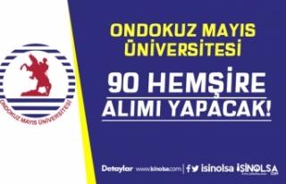 Ondokuz Mayıs Üniversitesi 90 Sözleşmeli Hemşire...