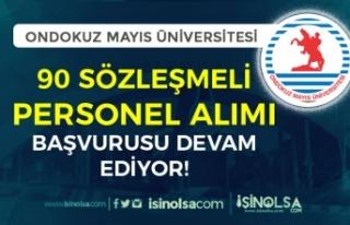 Ondokuz Mayıs Üniversitesi 90 Sözleşmeli Personel...