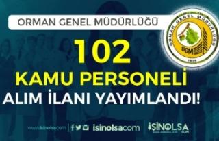 Orman Genel Müdürlüğü ( OGM ) 102 Kamu Personeli...