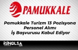 Pamukkale Turizm 13 Pozisyona Personel Alımı İş...