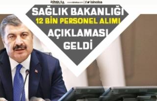 Sağlık Bakanı Fahrettin Koca 12 Bin Personel Alımı...