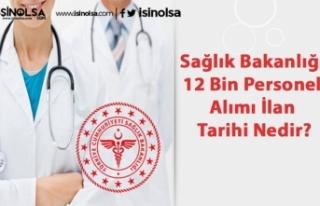 Sağlık Bakanlığı 12 Bin Personel Alımı İlan...