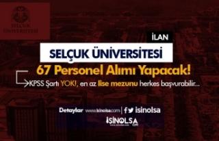 Selçuk Üniversitesi 67 Personel Alımı İlanı...
