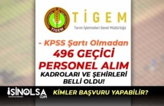 Tarım İşletmeleri KPSS Siz 496 Geçici İşçi...