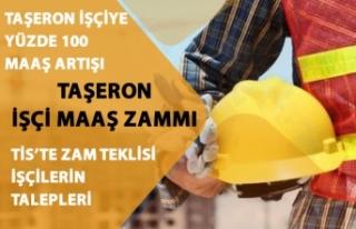 Taşeron İşçi'ye Yüzde 100 Maaş Zammı!...