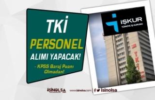 TKİ KPSS Taban Puan Şartı Olmadan Ön Lisans Mezunu...
