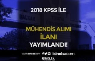 Trakya Üniversitesi 2018 KPSS İle Mühendis Alım...