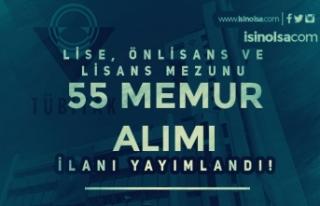 TÜBİTAK Lise, Ön Lisans ve Lisans Mezunu 55 Memur...
