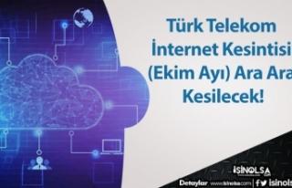 Türk Telekom İnternet Kesintisi (Ekim Ayı) Ara...