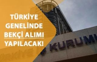 Türkiye Geneli İŞKUR'dan Lise Mezunu Bekçi...