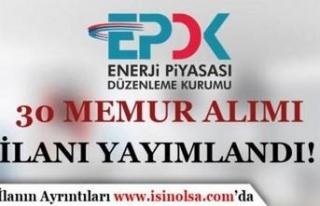 Enerji Piyasası Düzenleme Kurumu 30 Memur Alımı...