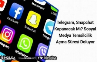 Telegram, Snapchat Kapanacak Mı? Sosyal Medya Temsilcilik...