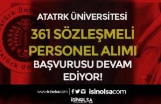 Atatürk Üniversitesi 361 Sözleşmeli Personel Alımı...