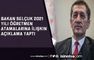 Bakan Selçuk 2021 Yılı Öğretmen Atamalarına...
