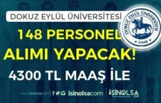 Dokuz Eylül Üniversitesi 4300 TL Maaş İle 148...