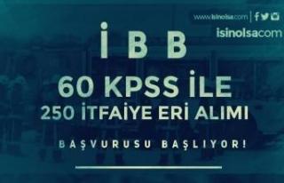 İBB KPSS 60 Puan İle 250 İtfaiye Eri Alımı Başlıyor!...