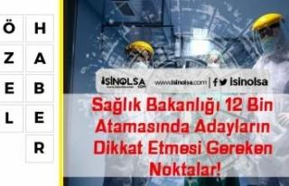 Sağlık Bakanlığı 12 Bin Atamasında Adayların...
