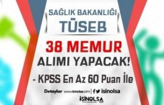 Sağlık Bakanlığı TÜSEB KPSS 60 Puan İle 38...