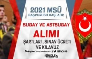 2021 MSÜ Subay ve Astsubay Alımı Başvurusu Başladı!...